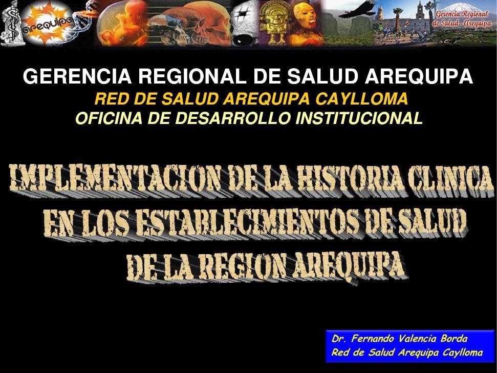 GERENCIA REGIONAL DE SALUD AREQUIPA      RED DE SALUD AREQUIPA CAYLLOMA    OFICINA DE DESARROLLO INSTITUCIONAL            ...