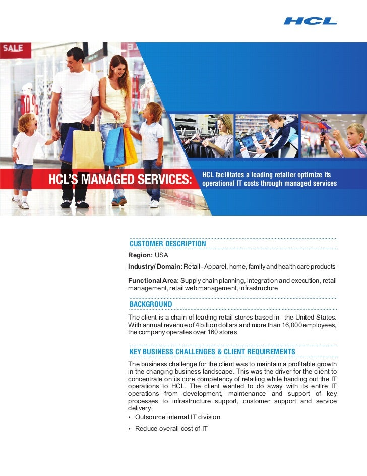 HCL facilitates a leading retailer optimize its                          operational IT costs through managed servicesCUST...