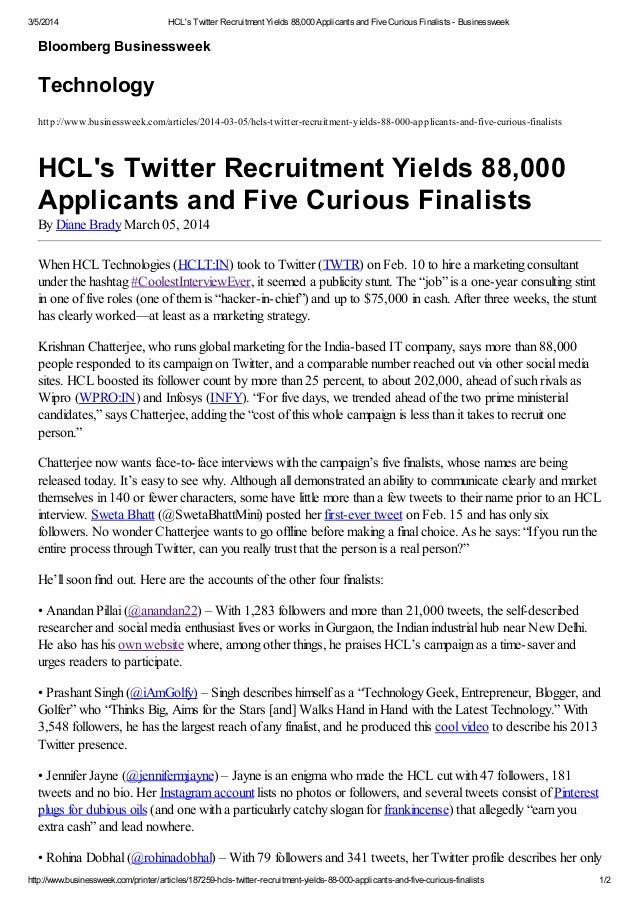 3/5/2014  HCL's Twitter Recruitment Yields 88,000 Applicants and Five Curious Finalists - Businessweek  Bloomberg Business...