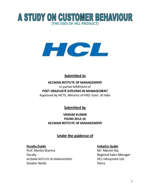 1 (THE USES OF HCL PRODUCT) Submitted to ACCMAN INTITUTE OF MANAGEMENT In partial fulfillment of POST GRADUATE DIPLOMA IN ...