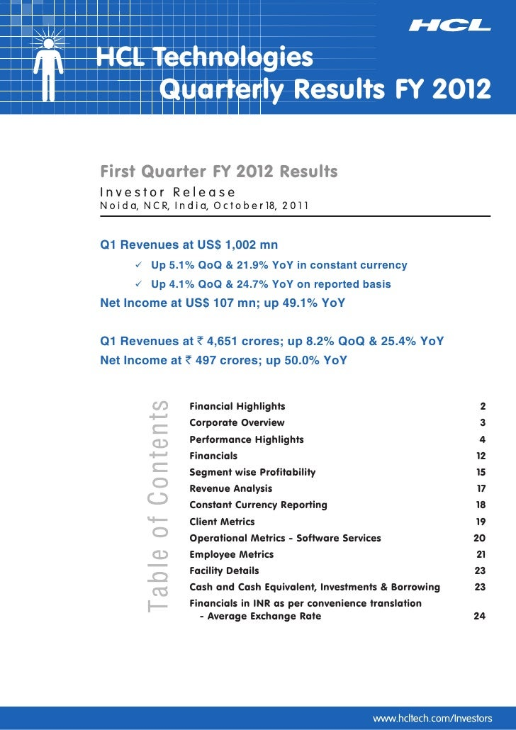 HCL Technologies     Quarterly Results FY 2012First Quarter FY 2012 ResultsQ1 Revenues at US$ 1,002 mn     Up 5.1% QoQ & 2...