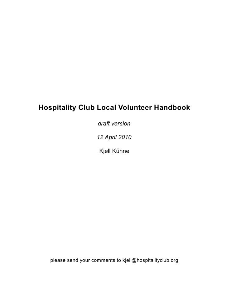 Hospitality Club Local Volunteer Handbook                         draft version                        12 April 2010      ...