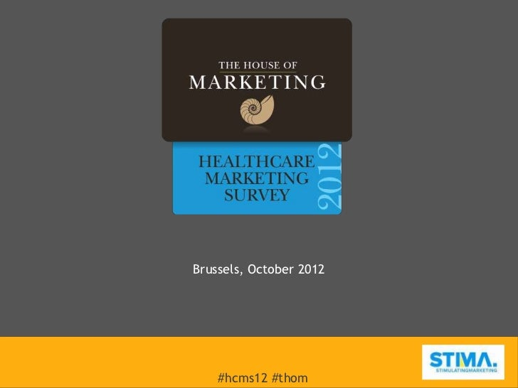 Healthcare Marketing Survey 2012