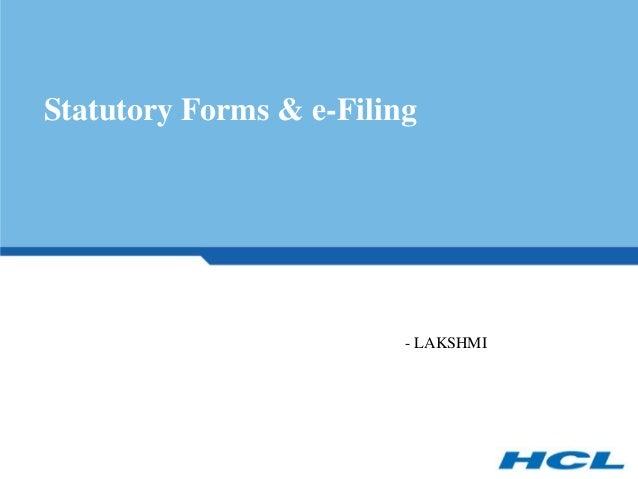 Statutory Forms & e-Filing                         - LAKSHMI