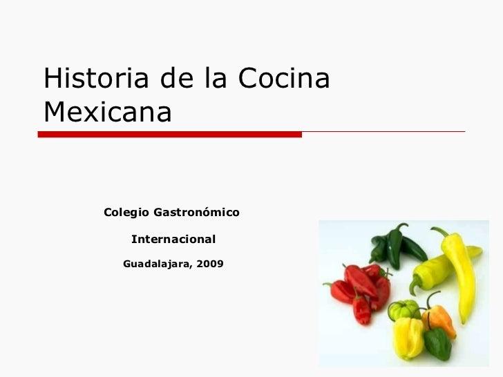 HISTORIA DE COCINA MEXICANA