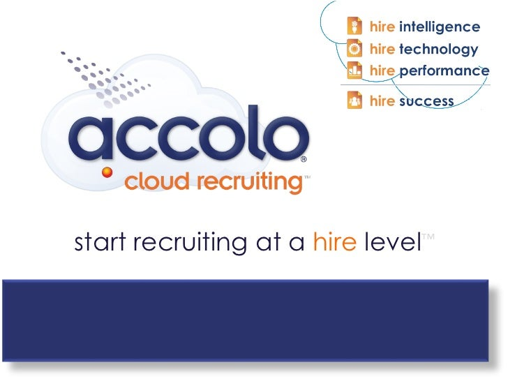 start recruiting at a  hire  level ™
