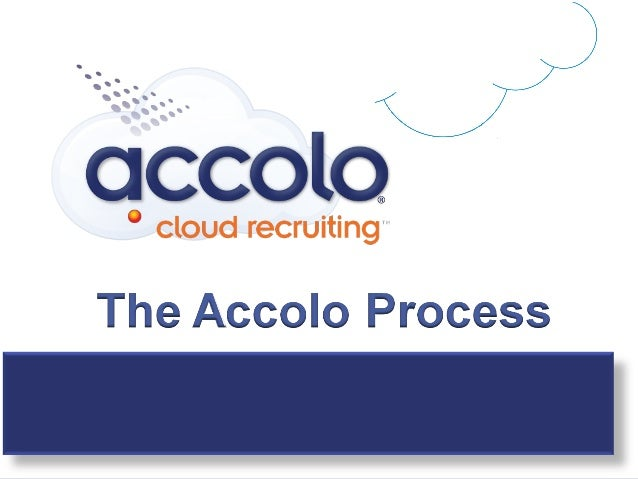 Accolo Process Overview