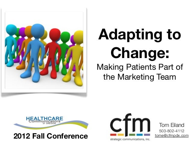 Adapting to                        Change:                       Making Patients Part of                        the Market...