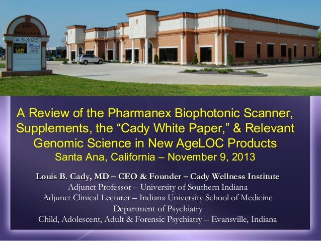A Review of the Cady White Paper, the Biophotonic Scanner, Supplementation and New Developments in Genomic Science