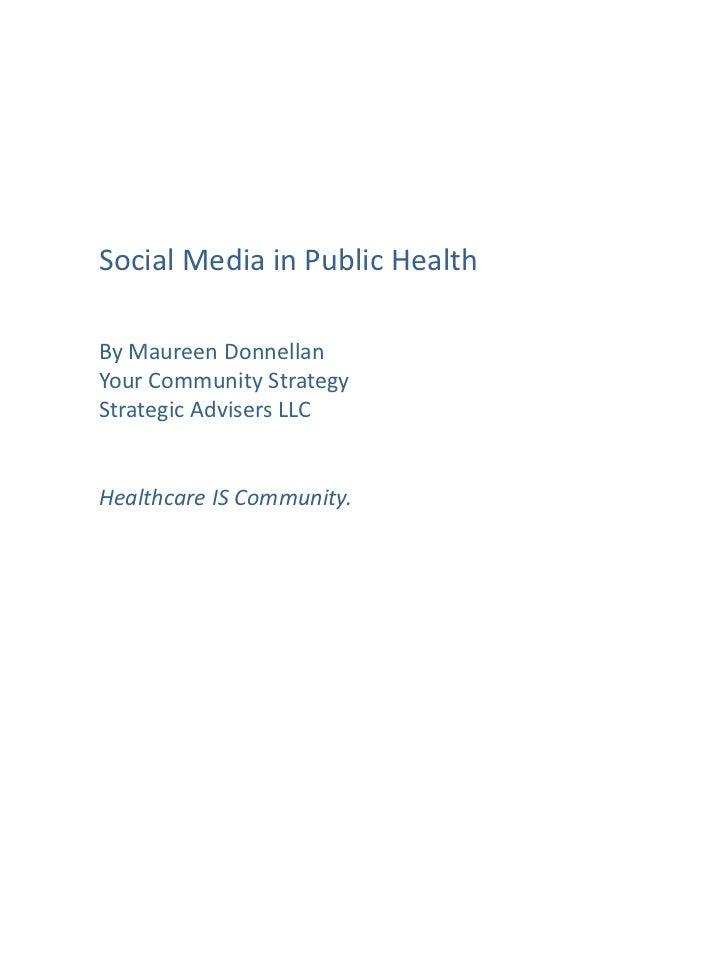Social Media Possibilities for Public Health