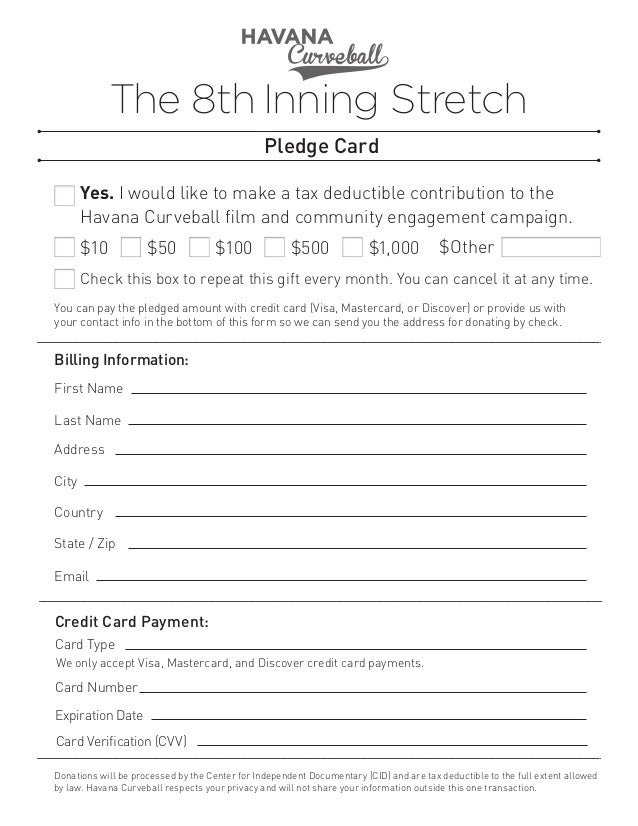 The 8th Inning Stretch Pledge Card Yes. I would like to make a tax deductible contribution to the Havana Curveball film an...