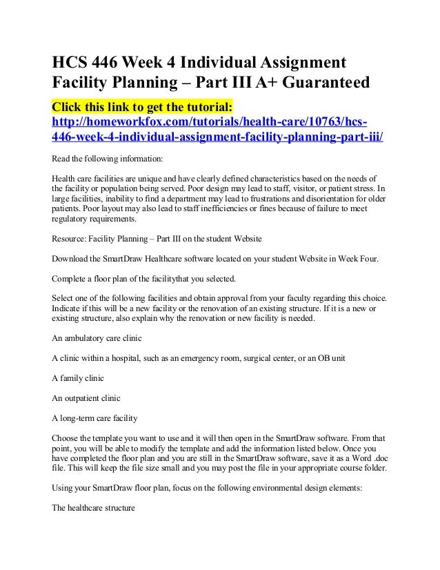 facility planning week 4 hcs 446 smartdraw Read hcs 446 week 4 individual facility planning part iii from the story hcs 446 complete class by ghuges with 28 reads hcs446week4, hcs446week1, hcs446assign.