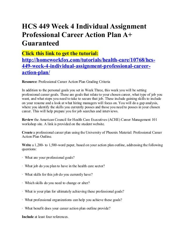 hcs 449 week 4 professional career Hcs 449 week 4 individual professional career action plan part 2 of 5 $500 $245 sale hcs 449 week 4 individual professional career action plan part 1 of 5.