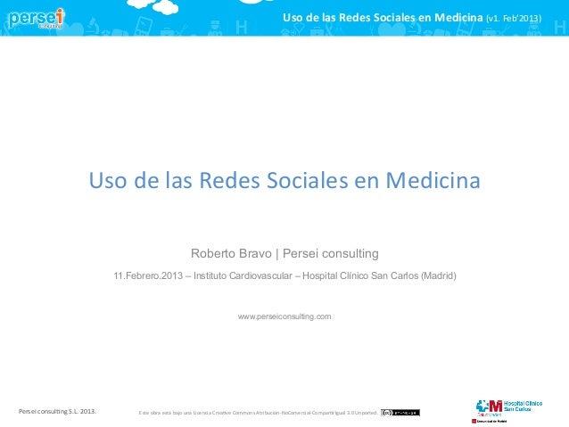 Uso de las Redes Sociales en Medicina (v1. Feb'2013)                                            Uso de...