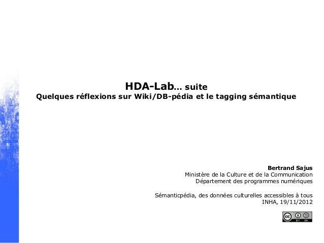 HDA-Lab… suiteQuelques réflexions sur Wiki/DB-pédia et le tagging sémantique                                              ...