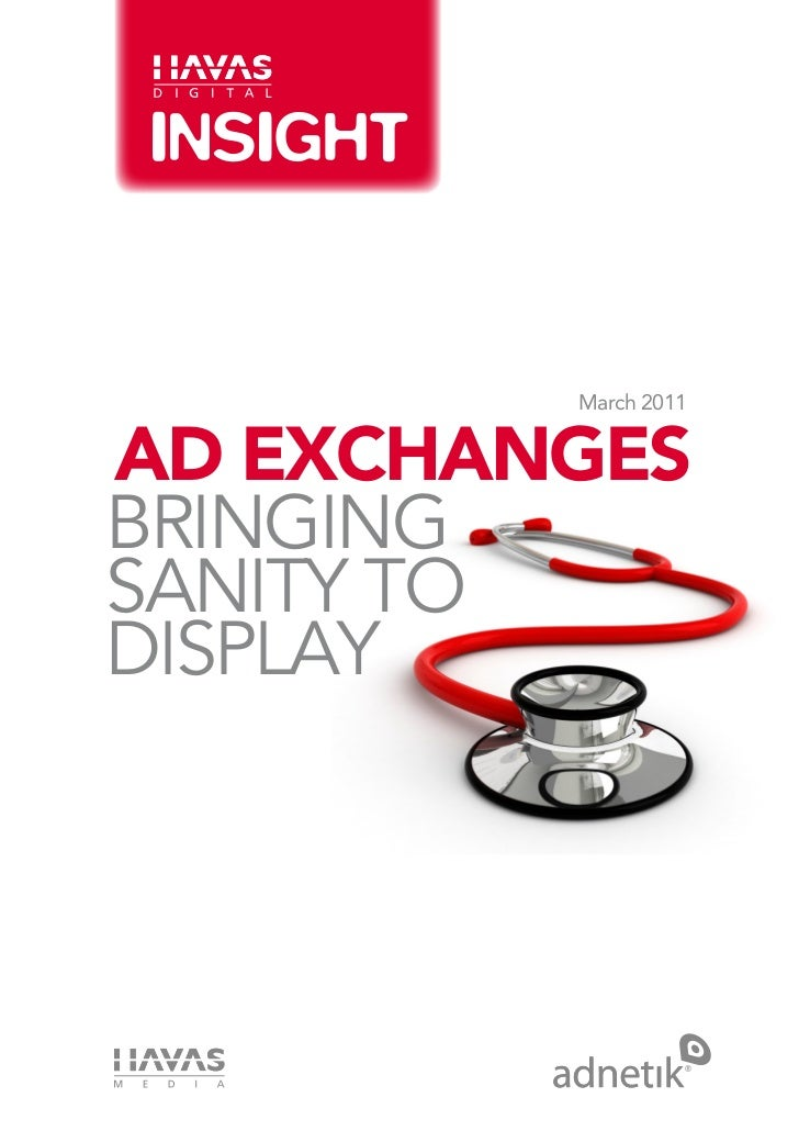 Ad Exchanges - Bringing Sanity to Display