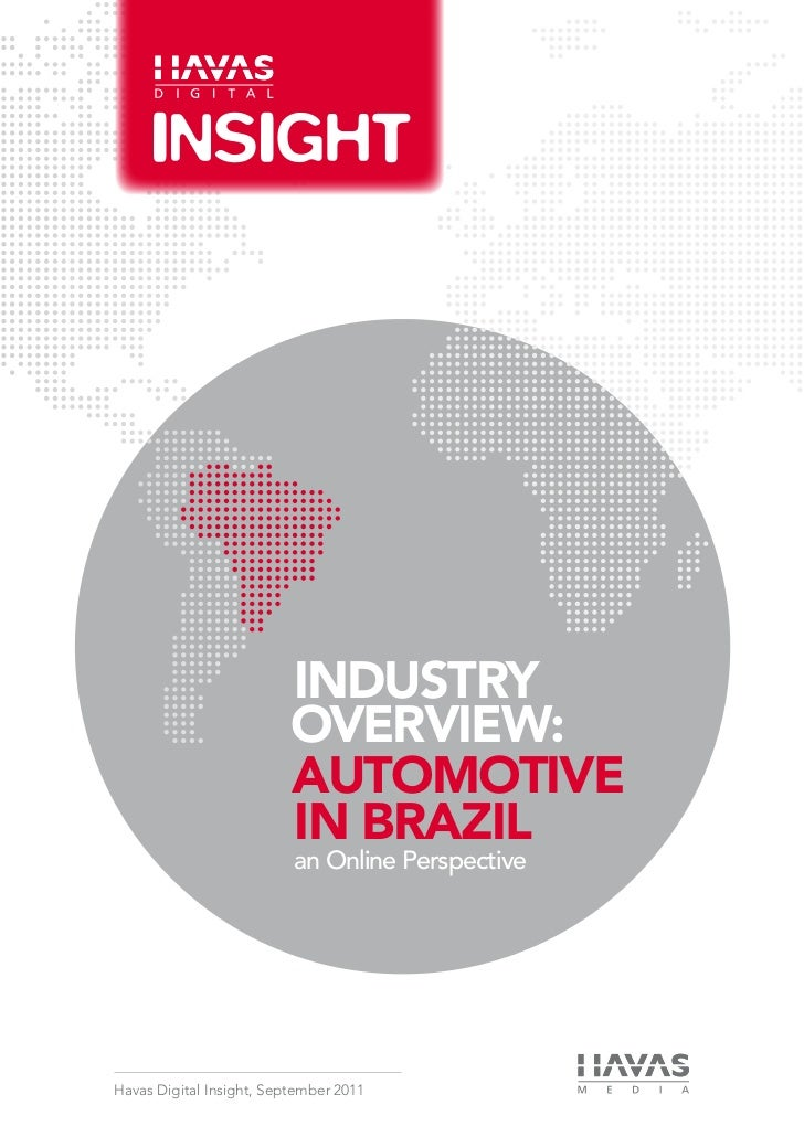 INDUSTRY                          OVERVIEW:                          AUTOMOTIVE                          IN BRAZIL        ...