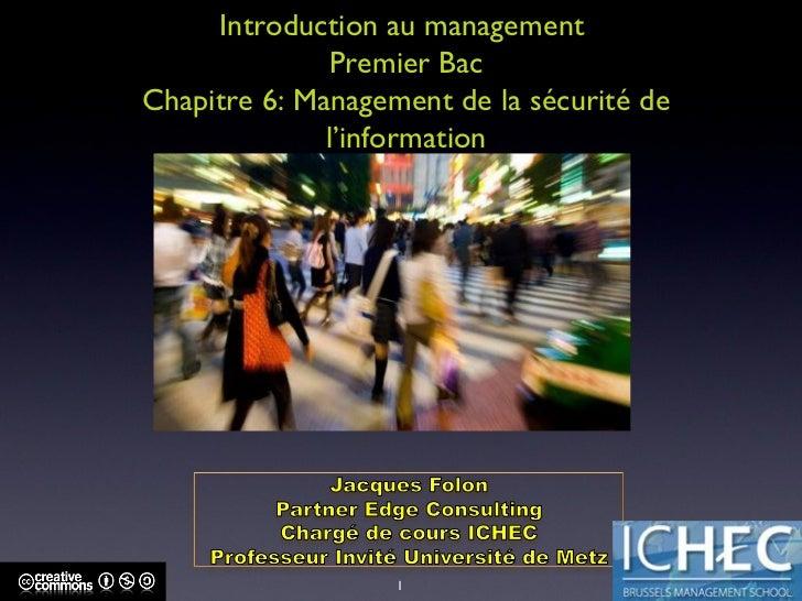 Introduction au management  Premier Bac Chapitre 6: Management de la sécurité de l'information