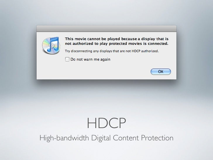 HDCP High-bandwidth Digital Content Protection