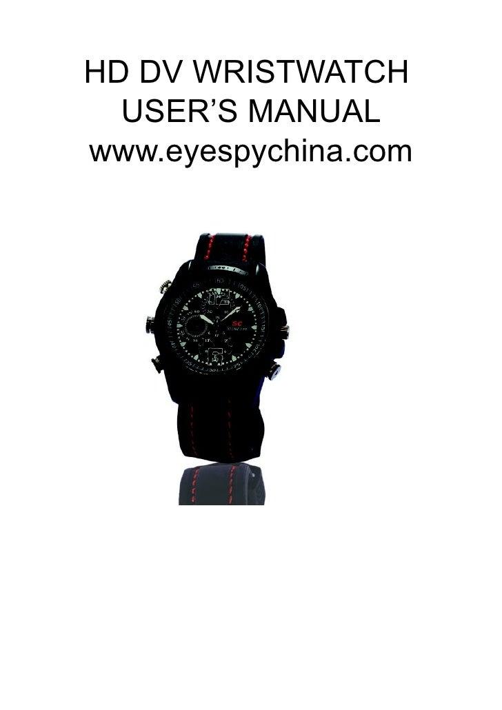 HD DV WRISTWATCH   USER'S MANUAL www.eyespychina.com
