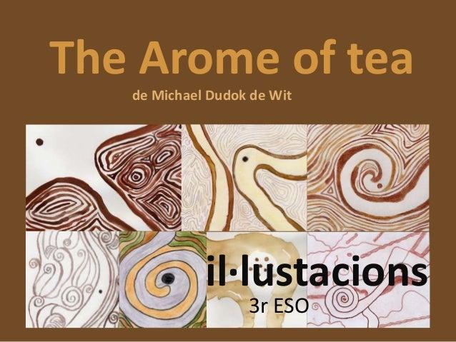 The Arome of tea de Michael Dudok de Wit  il·lustacions 3r ESO