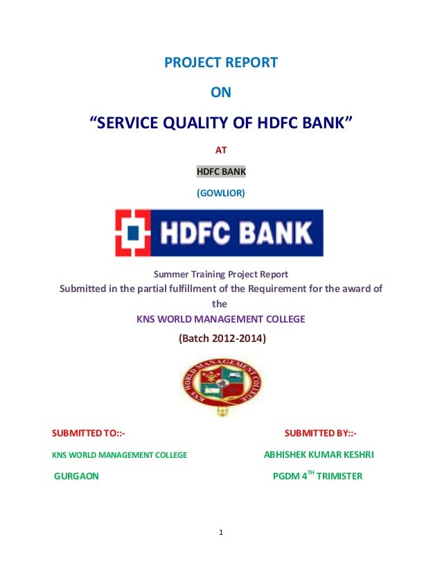 summer internship project report on hdfc account Compensation management at hdfc bank project report  it is of prime  importance for an organization to maintain pay levels that attract and.