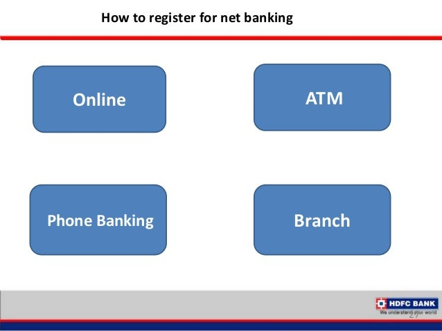 varous services provided by hdfc bank Hdfc netbanking allows you to invest in you must call the hdfc phone banking number provided for current account with hdfc bank can access netbanking services.