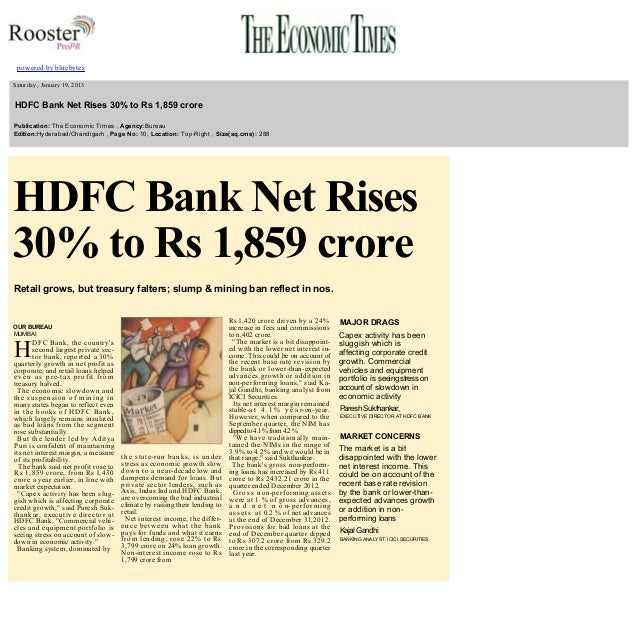 powered by bluebytes       Saturday , January 19, 2013    HDFC Bank Net Rises 30% to Rs 1,859 crore   Publication:...