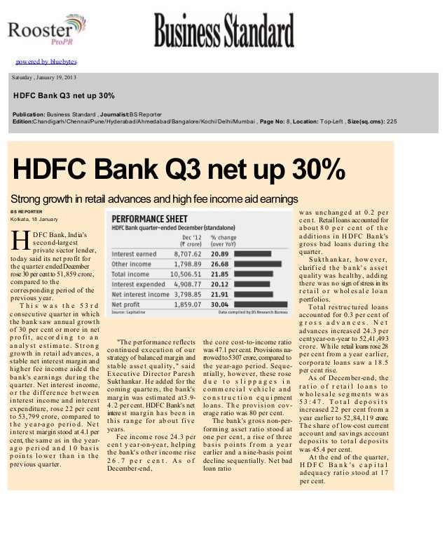 powered by bluebytes       Saturday , January 19, 2013    HDFC Bank Q3 net up 30%   Publication: Business Standard...