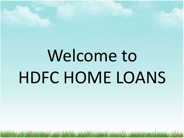 Welcome to HDFC HOME LOANS