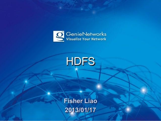 HDFSFisher Liao2013/01/17