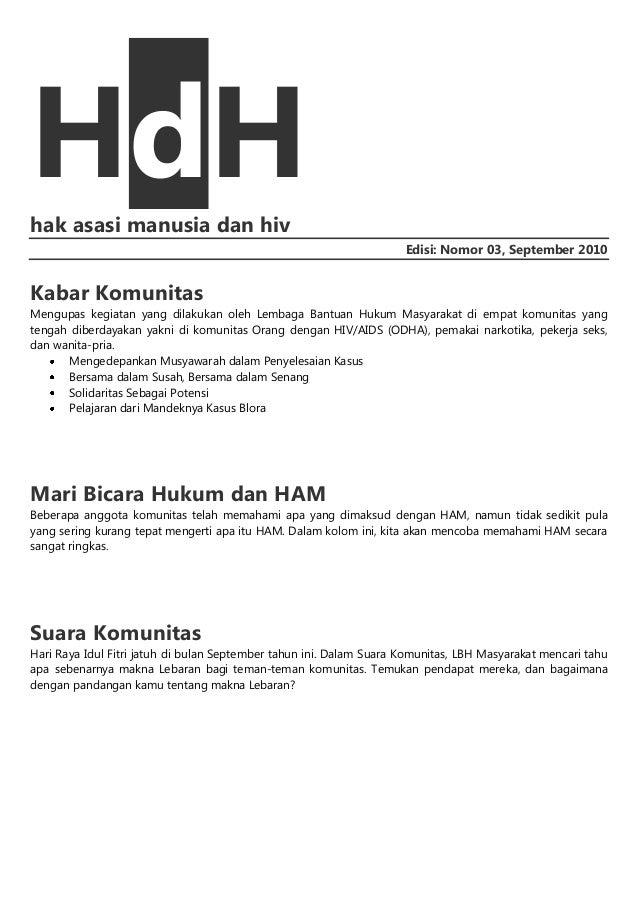 HdH hak asasi manusia dan hiv Edisi: Nomor 03, September 2010  Kabar Komunitas Mengupas kegiatan yang dilakukan oleh Lemba...
