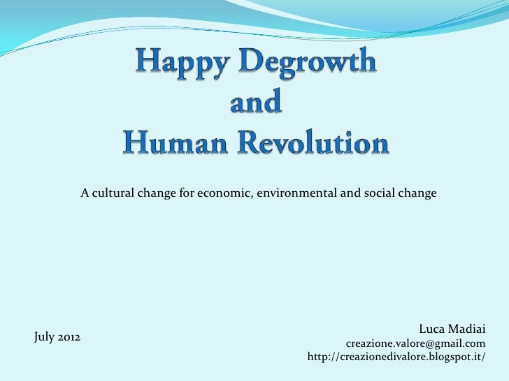 A cultural change for economic, environmental and social change                                                           ...