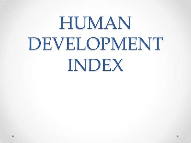 What is meant by human development index?