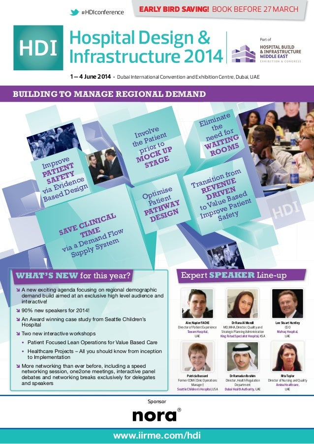 #HDIconference  EARLY BIRD SAVING! BOOK BEFORE 27 MARCH 1 – 4 June 2014 Dubai International Convention and Exhibition Cent...