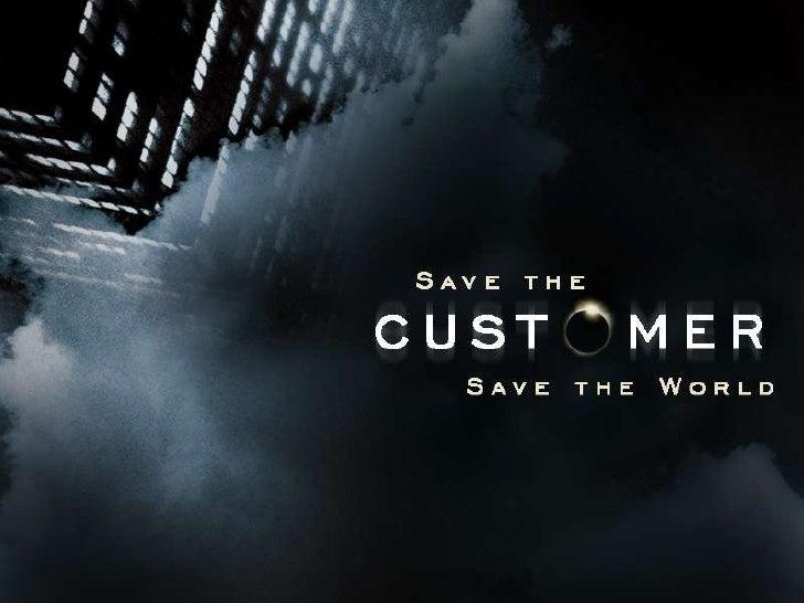 Hdi Customer Service Week 2009   Save The Customer, Save The World