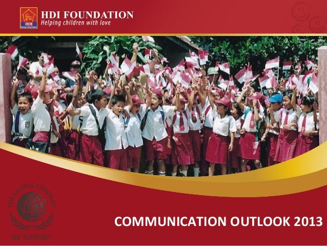 HDI Foundation Communication Outlook 2013