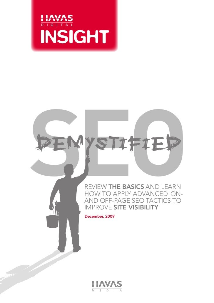 SEODemystified   Review The Basics and Learn   How to Apply Advanced On-   and Off-Page SEO Tactics to   Improve Site Visi...