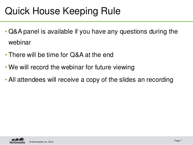 Quick House Keeping Rule• Q&A panel is available if you have any questions during the webinar• There will be time for Q&A ...