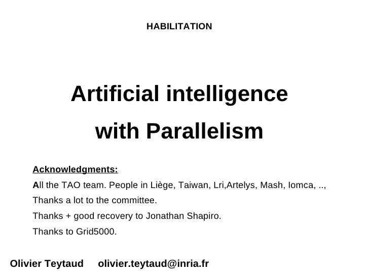 HABILITATION             Artificial intelligence                   with Parallelism    Acknowledgments:    All the TAO tea...