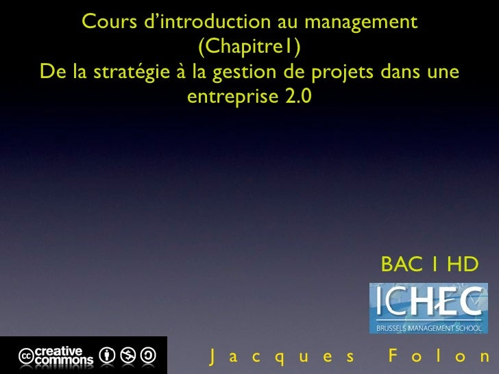 ICHECX BAC 1 INTRODUCTION AU MANAGEMENT CH. 1