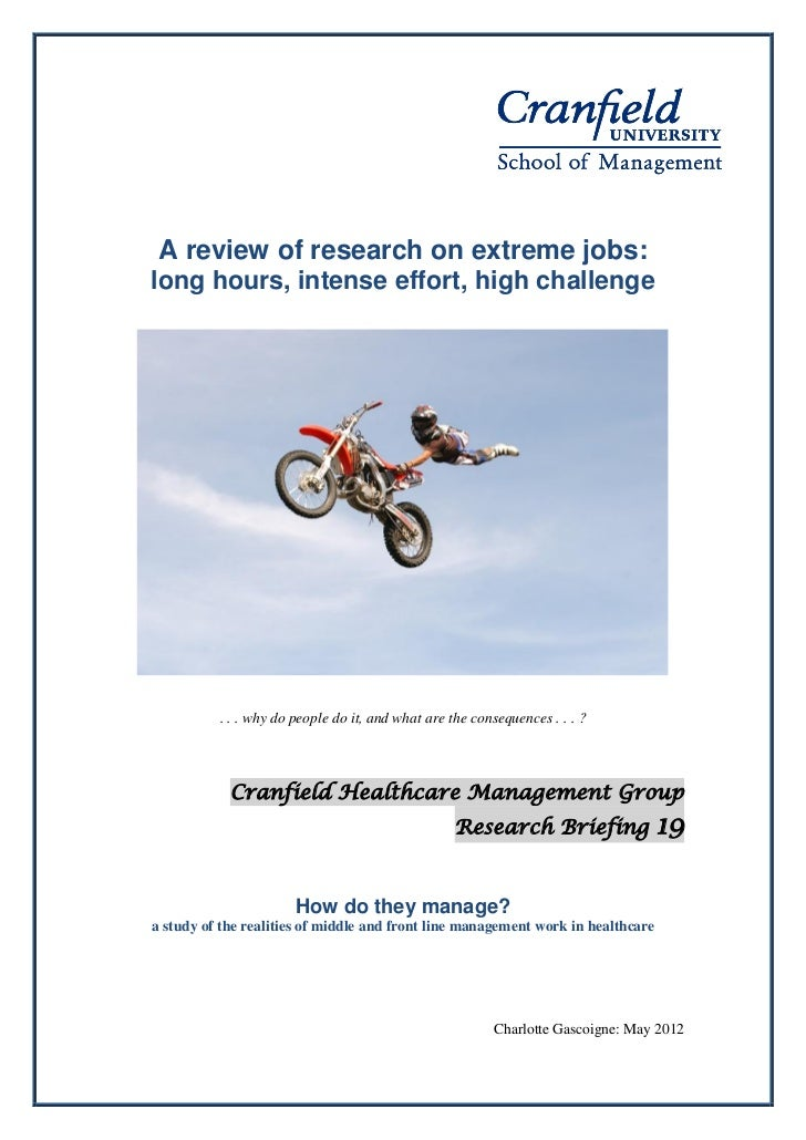 A review of research on extreme jobs:long hours, intense effort, high challenge          . . . why do people do it, and wh...