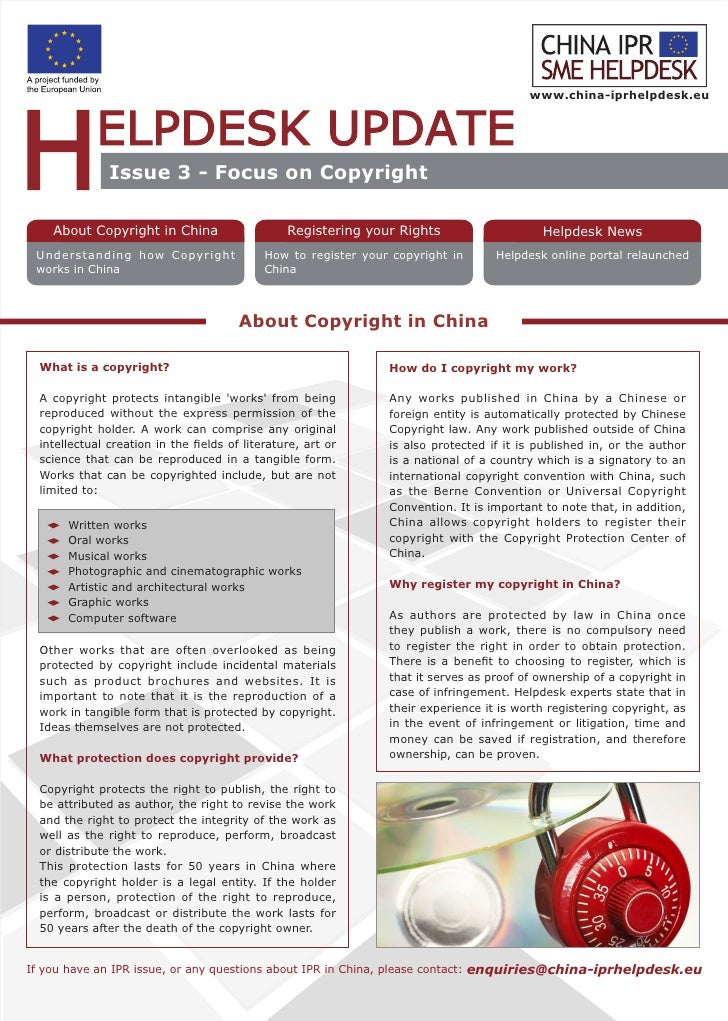 www.china-iprhelpdesk.eu                    Issue 3 - Focus on Copyright      About Copyright in China                    ...