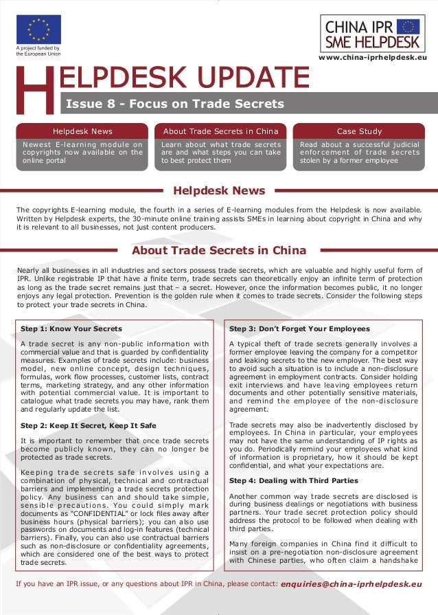 Helpdesk News About Trade Secrets in China www.china-iprhelpdesk.eu If you have an IPR issue, or any questions about IPR i...