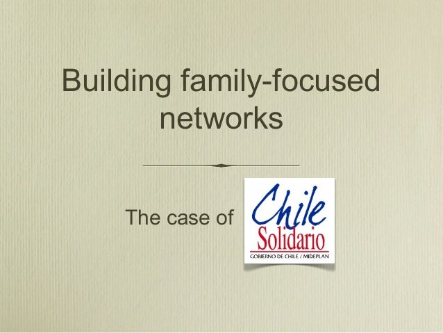Building family-focused networks The case of