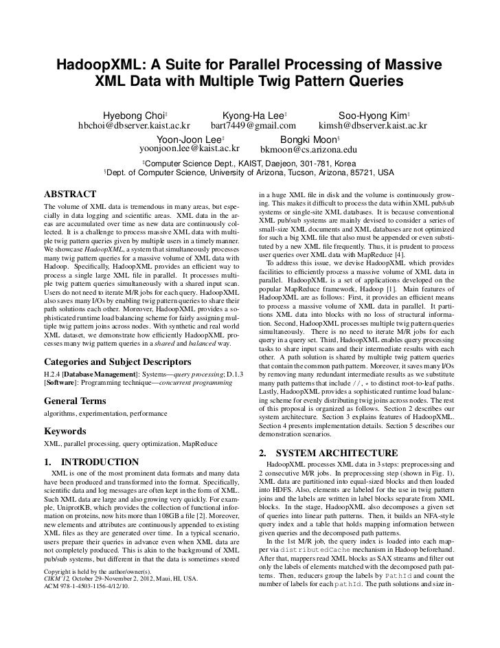 HadoopXML: A Suite for Parallel Processing of Massive        XML Data with Multiple Twig Pattern Queries                 H...