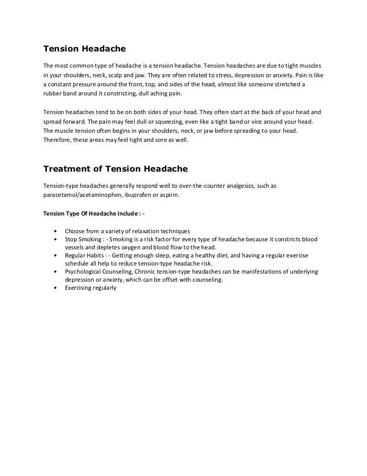 Tension Headache Treatment Tension Headaches Are Due to