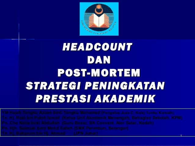 HEADCOUNT                    DAN               POST-MORTEM           STRATEGI PENINGKATAN            PRESTASI AKADEMIKYM H...