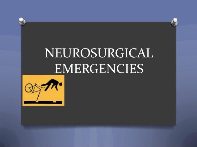 NEUROSURGICAL EMERGENCIES