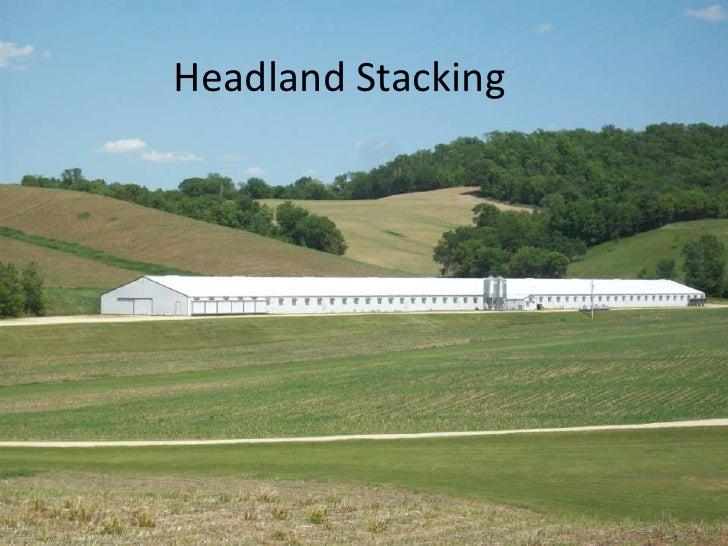 Headland Stacking<br />